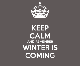keep-calm-and-remember-winter-is-coming-1