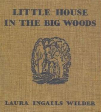 1932-littlehouseinthebigwoods